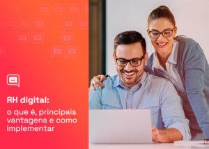 RH digital: o que é, principais vantagens e como implementar